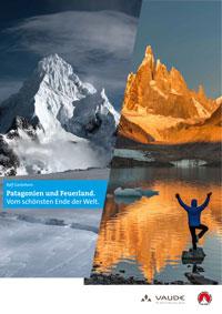Patagonien und Feuerland – Vom schönsten Ende der Welt